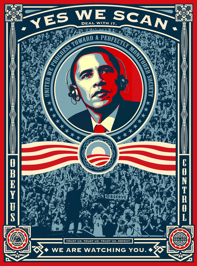 "Yes We Scan by walt74, used under CC BY-NC-SA 2.0, ""Yes we scan. Deal with it. United we progress toward a perfectly monitored society. Obey us. Control. Trust us. Trust us. Trust us. Repeat. We are watching you."" ,Source: https://secure.flickr.com/photos/nerdcoreblog/8989863112/"